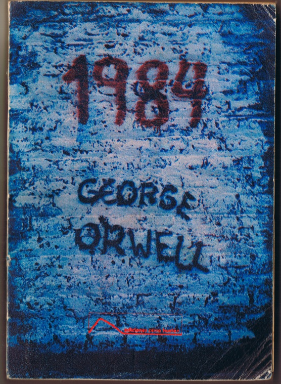 Grafitti on a wall in Santiago provided the cover picture for the Chilean edition of 1984.